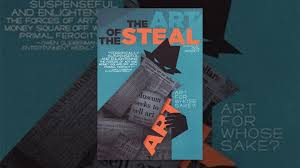Art Of The Steal - YouTube _vogue_s First Look Exclusive Images Of The New Barnes Rebranding Has A 25biiondollar Art Collection Foundation Launches Digital Gallery Its Amazing Documentary Spotlights Artheist Drama Daily Trojan Film Series Over Your Cities Grass Will Grow The Steal Untold Story Studio Jeweler Foundations New Pladelphia Museum Reviewed 10 Best Documentaries Streaming On Home Turns Scandal Over Biiondollar
