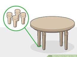 Image Titled Raise The Height Of A Table Step 4