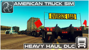 Heavy Haul DLC American Truck Simulator First Look YouTube Heavy Haul Trucking Sts Pinnacle Pipe Leader In Heavy Haul 389 How Much Does Oversize Trucking Pay The Truth About Truck Drivers Salary Or Much Can You Make Per Driver Jobs Mustang Cat Ferra Transport Hauling Hot Shot Louisiana New York Transportation Logistics Company Stx A Guide To Pulling Oversized Loads Esl Heavy Equipment Hauling