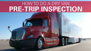 How To Do A Pre-trip Inspection For Dry Van - YouTube Dry Van X Transport Inc Barnes Transportation Services Navajo Express Heavy Haul Shipping Services And Truck Driving Careers Bender Group Trucking Companies Iron Horse Ny Nj Pa Ct Welcome To Keith Hall Transport Purdy Brothers Refrigerated Carrier Jobs Load All America Solution Llc Home Gulf Coast Logistics Company