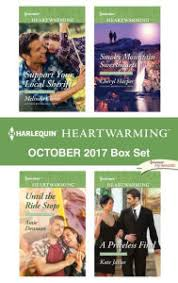 Harlequin Heartwarming October 2017 Box Set Support Your Local SheriffUntil The Ride Stops
