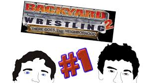 THERE GOES THE NEIGHBORHOOD! - Backyard Wrestling 2 Part 1 ... Backyard Wrestling 2 There Goes The Neighborhood Usa Iso Ps2 Ultimate Backyard Wrestling Outdoor Fniture Design And Ideas Reverse Ryona Montage Youtube Dont Try This At Home Screensart Xbx Baseball 2003 Pc Nerd Bacon Reviews Music Spirit 3 Rookie To Legend Episode 1 Character Epic Fail There Goes Neighborhood Xbox Stantoncyns Soup