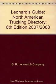 100 North American Trucking Leonards Guide Directory 6th Edition 2007