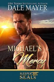 Michaels Mercy Sleeper Seals Book 3 By Mayer Dale Sisters