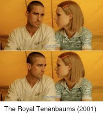 Love You And The Royal Tenenbaums Too