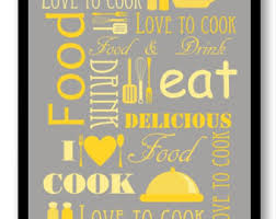 Yellow Grey Gray Kitchen Print Food Love To Cook Eat Drink Art