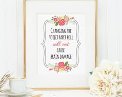 Funny Bathroom Art Etsy by Bathroom Wall Decor Changing The Toilet Paper Roll Will Not
