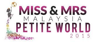Miss And Mrs Malaysia Petite World 2015