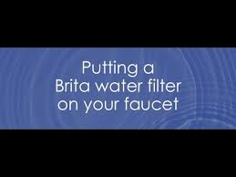 Pur Faucet Adapter Stuck by Putting A Brita Water Filter On Your Faucet Youtube
