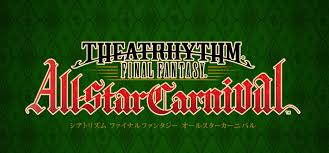 Final Fantasy Theatrhythm Curtain Call by Theatrhythm Final Fantasy All Star Carnival Trailer And Release