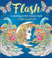 Flash Coloring In The Tattoo Style Chris Garver 9781942021520 Amazon Books