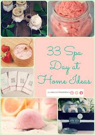 33 Spa Day At Home Ideas For The Stressed Bride To Be