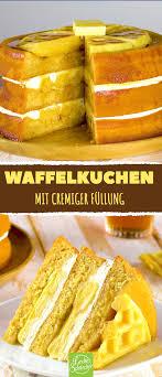 waffelkuchen mit cremiger füllung waffelkuchen kuchen