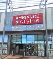 le ambiance et style le nouveau magasin ambiance styles de nîmes