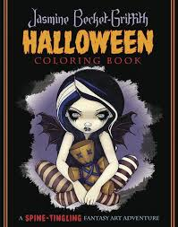 The Of Jasmine Becket Griffith Halloween Coloring Book A Spine Tingling Fantasy Art Adventure By At Barnes Noble