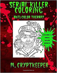 Amazon Serial Killer Coloring Book A Halloween For Adults