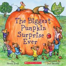 Books About Pumpkins Preschool by The Biggest Pumpkin Surprise Ever Steven Kroll Jeni Bassett
