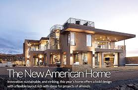 They are calling this year s New American Home