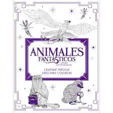 Animales Fantásticos Y Dónde Encontrarlos Criaturas Mágicas