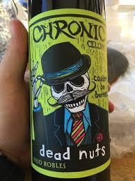 Sofa King Bueno 2015 Chronic Cellars by 2015 Chronic Cellars Dead Nuts Usa California Central Coast