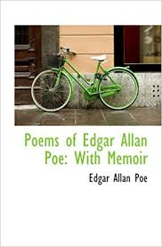 Poems Of Edgar Allan Poe With Memoir 9781103444380 Amazon Books