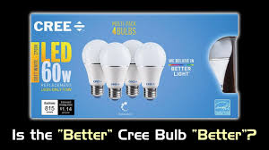 review the better cree led bulb 2016