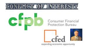 consumer financial protection bureau cfed and cfpb confused conflicted of manufactured