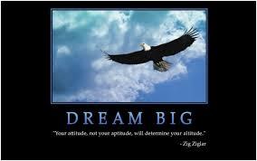 Dream Big Demotivational Poster