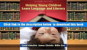 PDF Helping Young Children Learn Language And Literacy Birth Through Kindergarten Carol