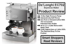 DeLonghi EC702 Espresso Maker Review