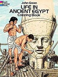 Life In Ancient Egypt Coloring Book Dover History