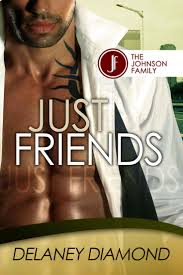Just Friends Johnson Family Book 3