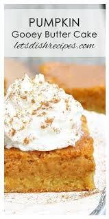 Pumpkin Cake Paula Deen by Paula Deen Pumpkin Gooey Butter Cake All Things Pumpkin