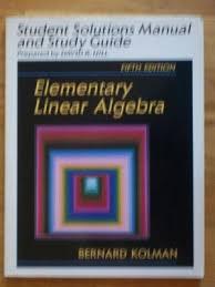 Elementary Linear Algebra Student Solutions Manual And Study Guide 9780023660474 By David R