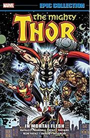 Thor Epic Collection In Mortal Flesh