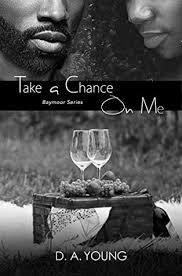 Take A Chance On Me Baymoor Book 3 By DA Young
