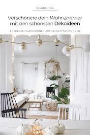 die schönsten wohnzimmer deko ideen schöne wohnzimmer