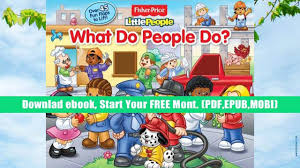 Read Online Fisher Price Little People What Do Flap Books Full Book