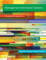 Management Information Systems Managing The Digital Firm Plus 2014 MyMISLab With Pearson EText Access Card Package 13th Edition