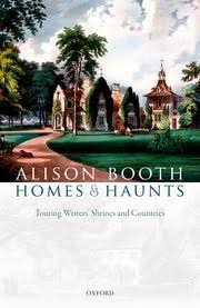 Oxford University Press Uk Exam Copy by Homes And Haunts Alison Booth Oxford University Press