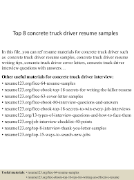 Top8concretetruckdriverresumesamples-150717054217-lva1-app6891-thumbnail-4.jpg?cb=1437111787 Truck Driver Resume Sample Australia Best Of Trucking Free Samples Commercial Box Vesochieuxo For With No Experience Study 23 Doc Doc548775 Medical School Essays Writing Service Scandia Golf And Games Dispatcher Examples Of Rumes Delivery Objective Example Dump Velvet Jobs Owner Operator Templates Publix Sales Within Truck Driver Resume Samples Free Job Template