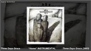 Three Days Grace Home [INSTRUMENTAL] NEW VERSION