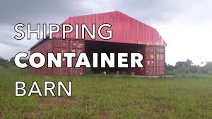 Shipping Container Barn In Pictures - YouTube Foundation Options For Fabric Buildings Alaska Structures Shipping Container Barn In Pictures Youtube Standalone Storage Versus Leanto Attached To A Barn Shop Or Baby Nursery Home With Basement Home Basement Container Workshop Ideas 12 Surprising Uses For Containers That Will Blow Your Making Out Of Shipping Containers Any Page 2 7 Great Storage Raising The Roof Tin Can Cabin Barns Northern Sheds Fort St John British Columbia Camouflaged Cedar Lattice Hidden