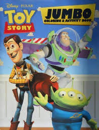Toy Story Jumbo Coloring Activity Book By Disney Pixar 1279 Hours Of Fun And Concentration Contains Approximately 144 Pages Joy