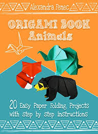 Animals 20 Easy Paper Folding Projects With Step By Instructions