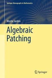 Algebraic Patching Moshe Jarden