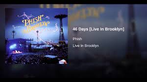 Phish Bathtub Gin Magnaball by 46 Days Live In Brooklyn Youtube