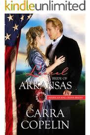 Laurel Bride Of Arkansas American Mail Order Brides Series Book 25