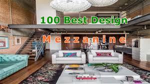 100 Mezzanine Design 100 Best Ideas For Home