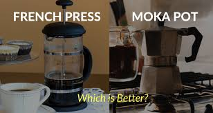French Press Vs Moka Pot Which One Is Better